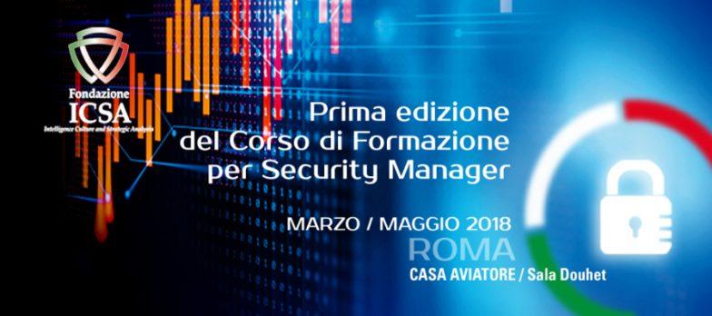 ICSA, Al Via Il Primo Corso Per Security Manager. Anche Cyber
